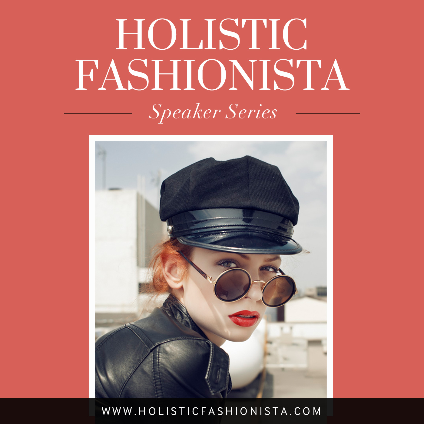Speaker Series - Holistic Fashionista