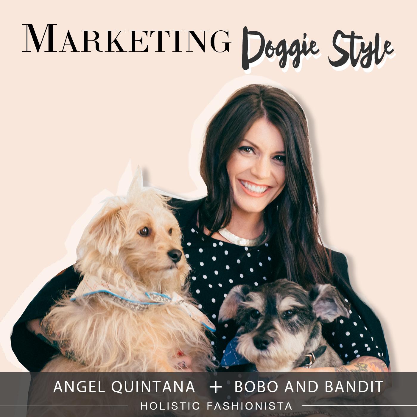 Marketing Doggie Style - Holistic Fashionista