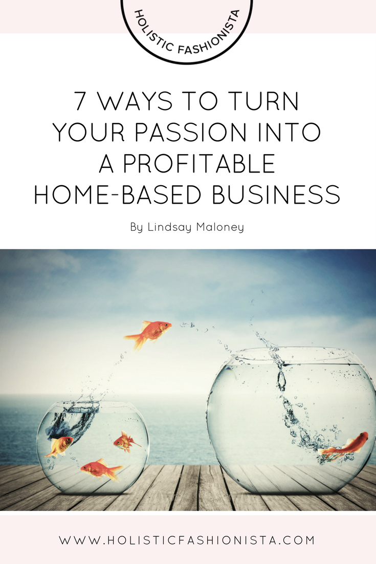 7 Ways To Turn Your Hobby Into Profit