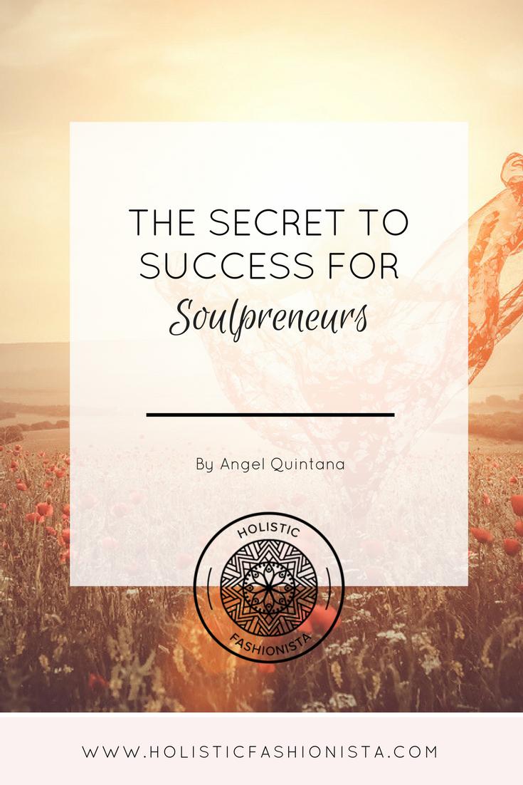 The Secret to Success for Soulpreneurs