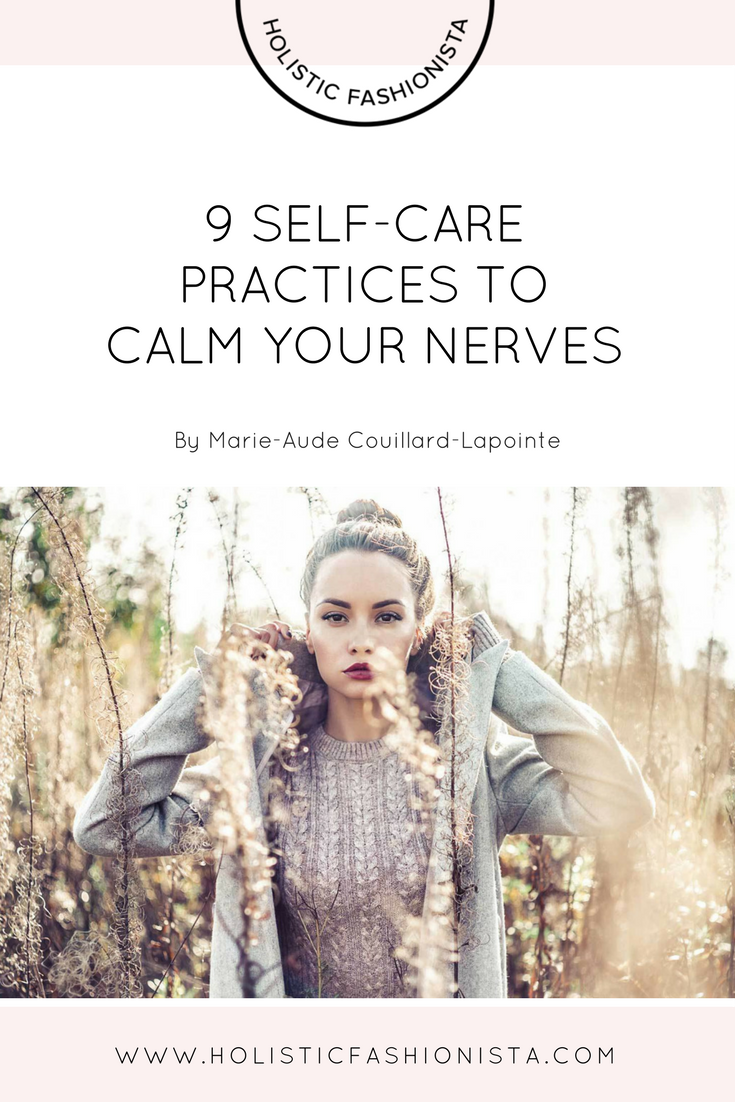 9 Self-Care Practices to Calm Your Nerves