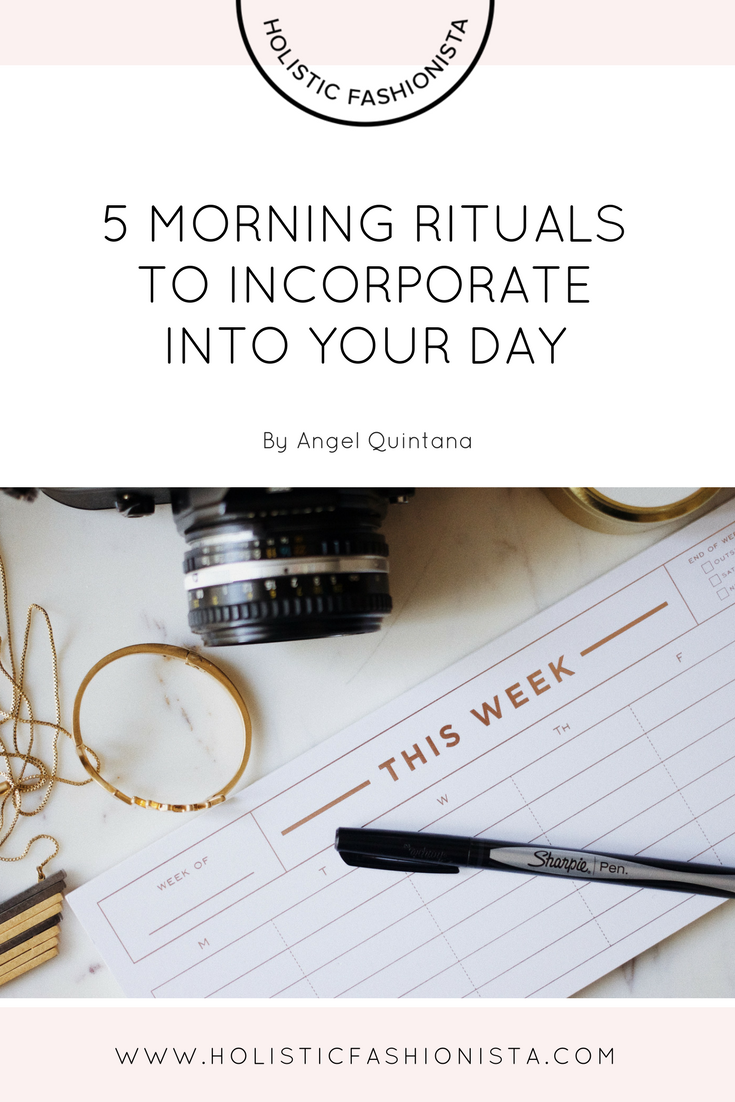 5 Morning Rituals to Incorporate Into Your Day