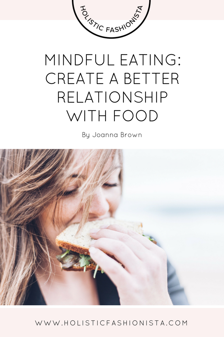 Mindful Eating: Create a Better Relationship with Food