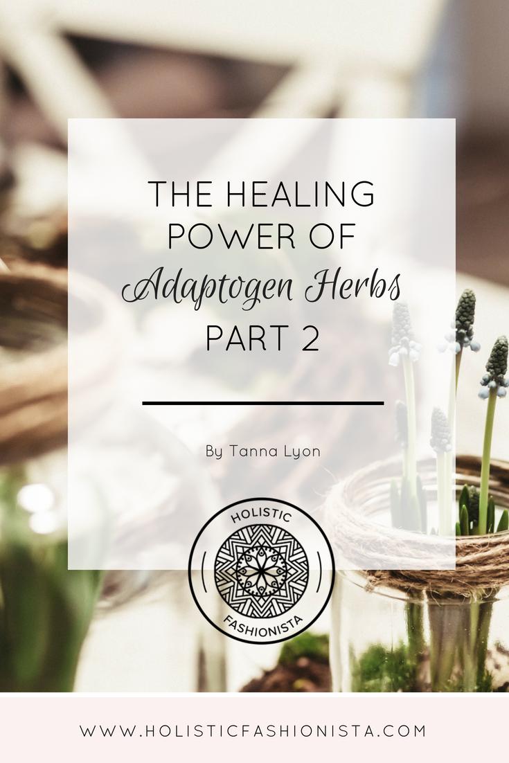 the-healing-power-of-adaptogen-herbs-part-2.png