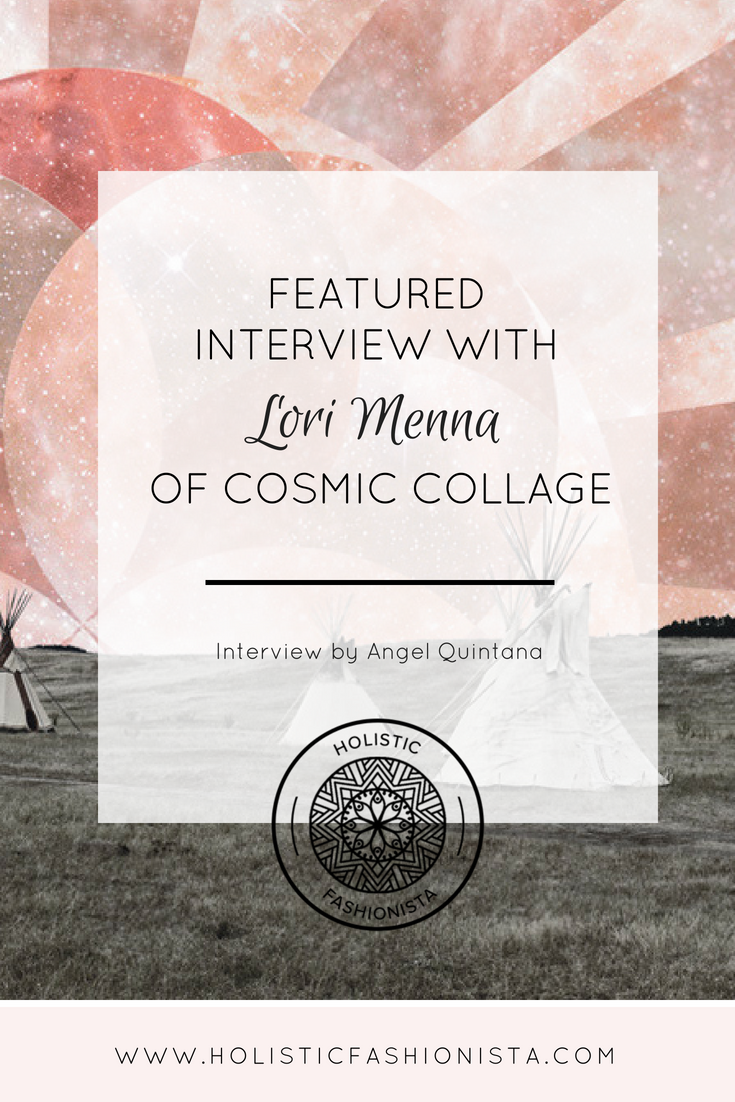 Featured Interview with Lori Menna of Cosmic Collage