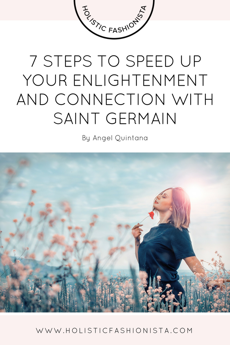 7 Steps to Speed Up Your Enlightenment and Connection with Saint Germain