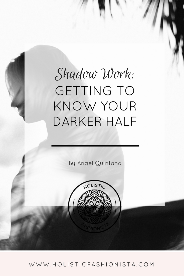 Shadow Work: Getting to Know Your Darker Half