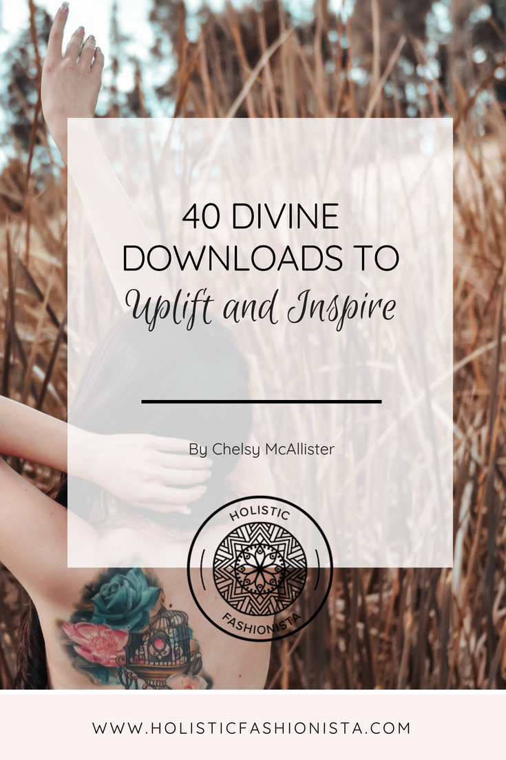 40 Divine Downloads to Uplift and Inspire