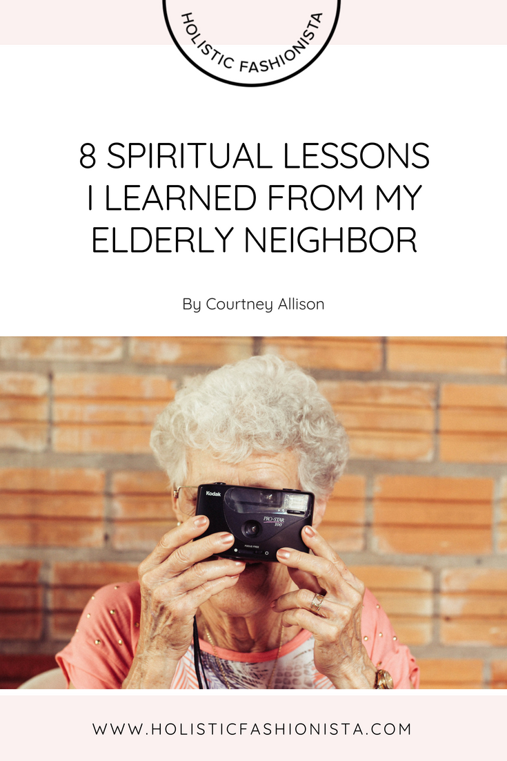 8 Spiritual Lessons I Learned From My Elderly Neighbor