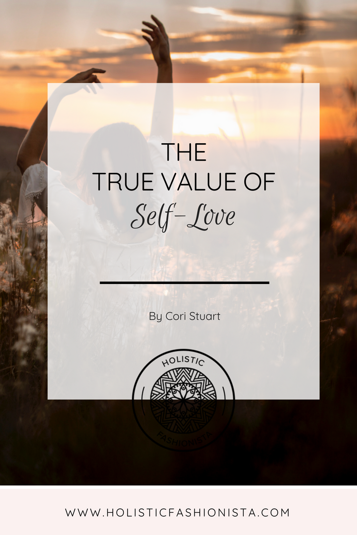 The True Value of Self-Love