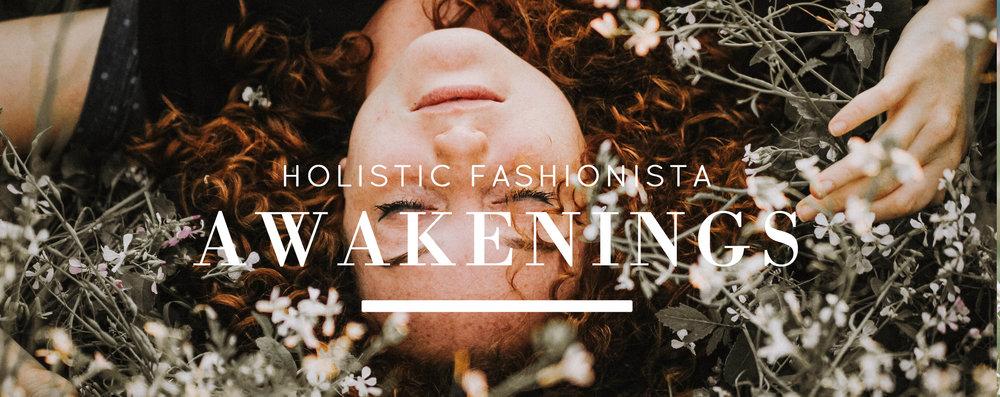 holistic-fashionista-awakenings.jpg