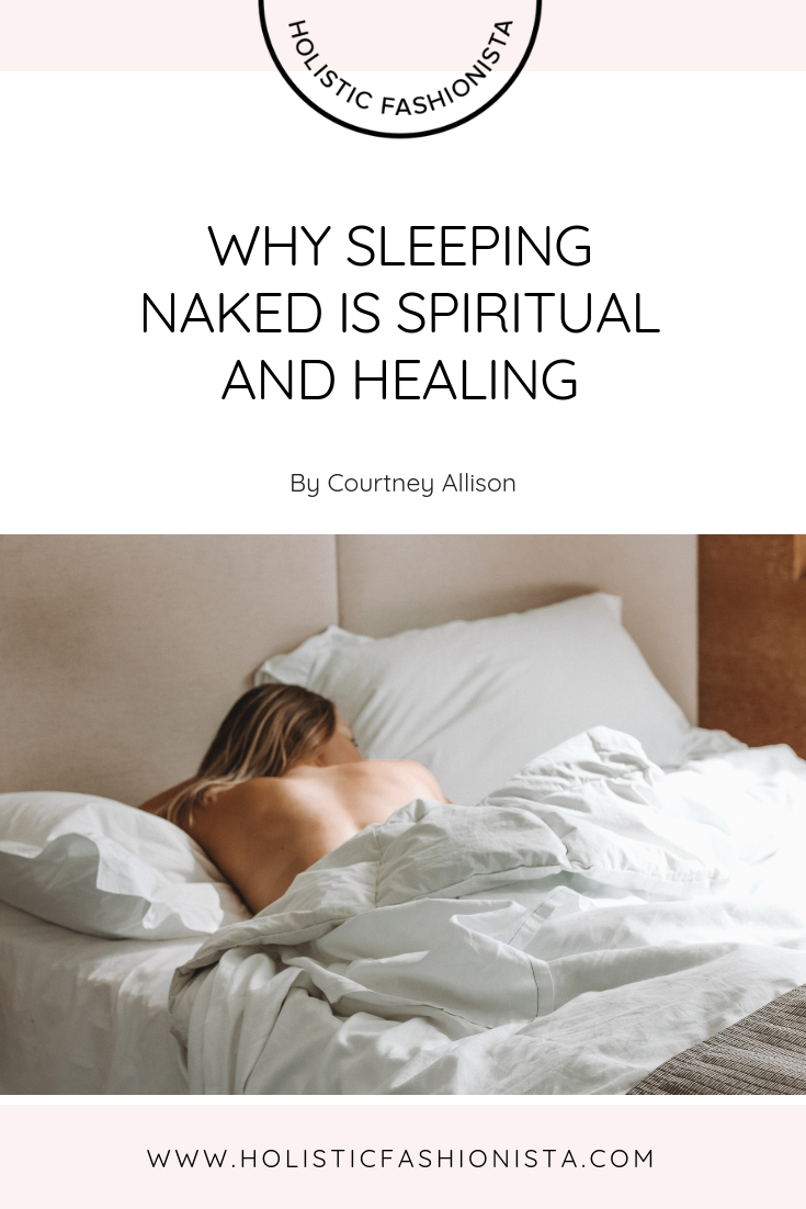 Why Sleeping Naked is Spiritual and Healing