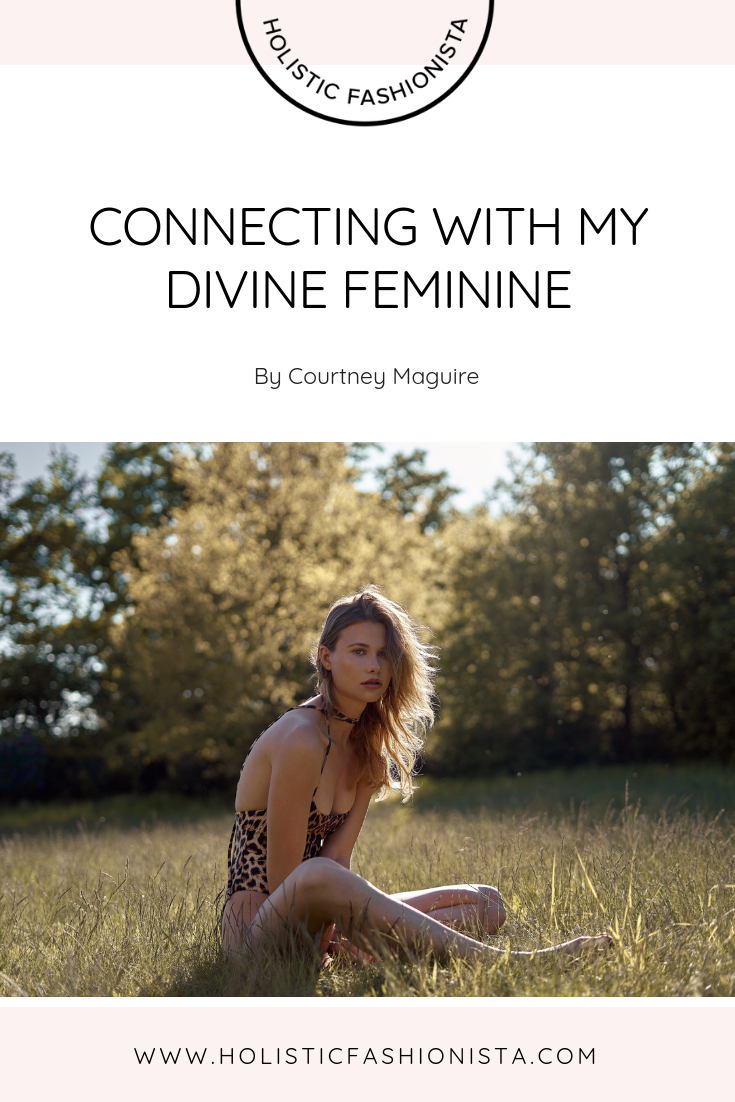 Connecting With My Divine Feminine