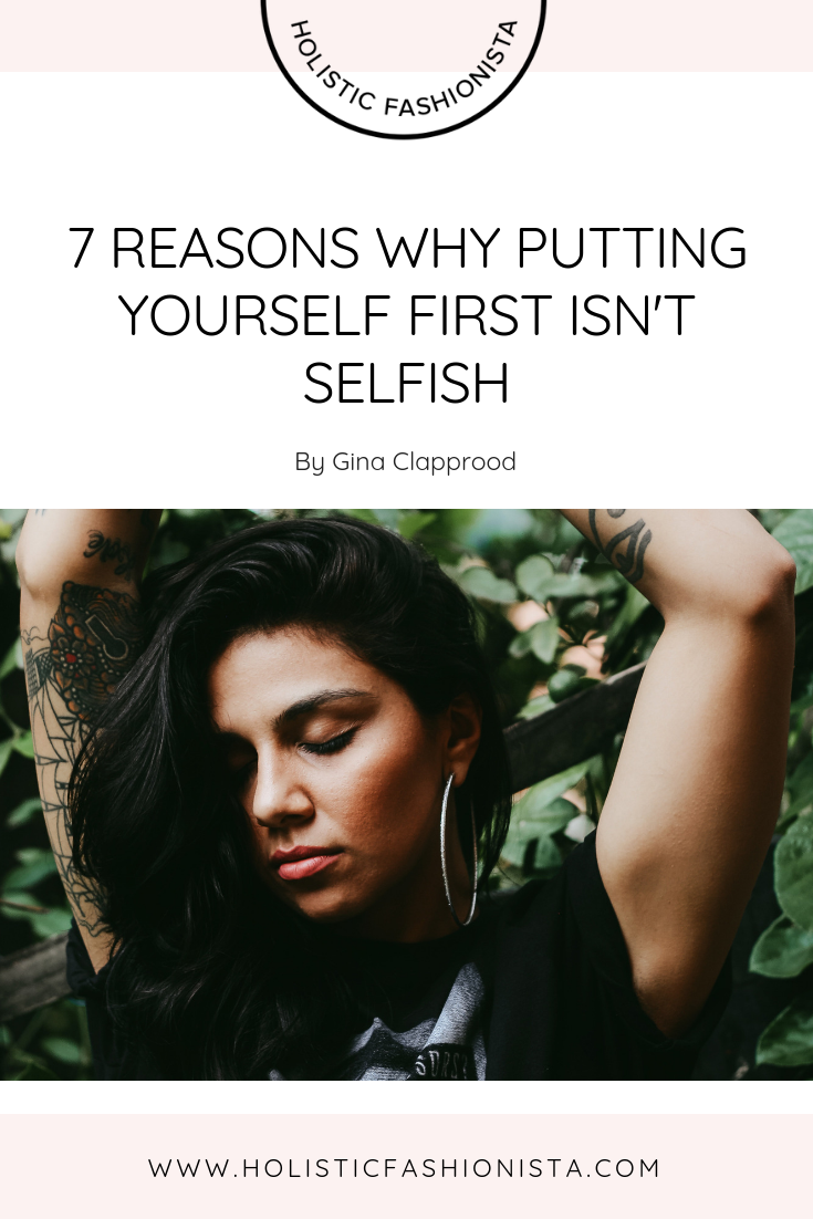 7 Reasons Why Putting Yourself First Isn't Selfish
