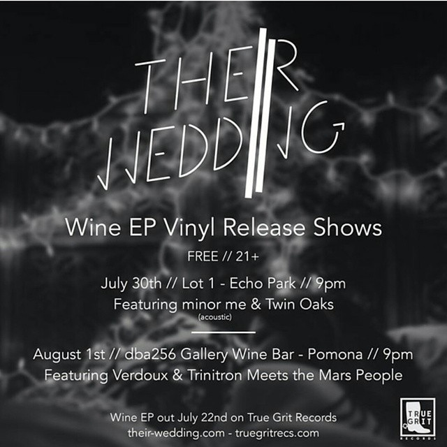 Pleased to announce we'll be playing a free intimate acoustic set at Lot 1 Cafe in Los Angeles for Their Wedding's upcoming EP vinyl release party on Wednesday, July 30th. This event is 21+. Doors at 9pm /TOHQ
