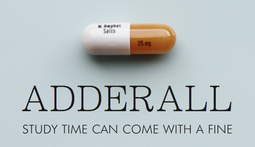 Adderall: Focus-enhancing drug used illegally on campus