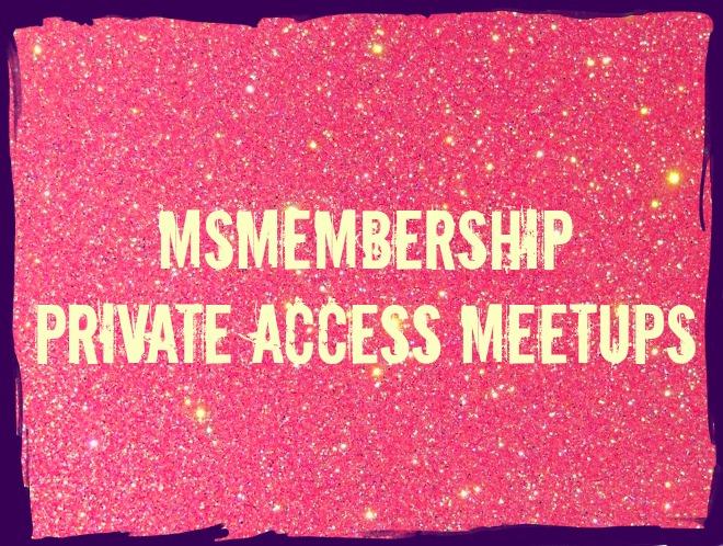 MsMembership Private Access Meetups.jpg