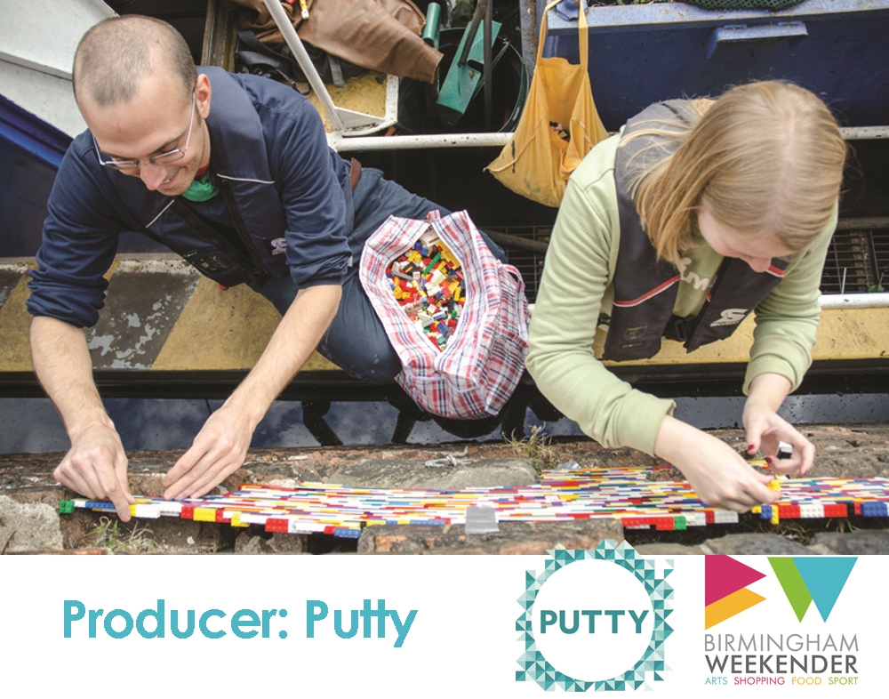 Putty - part of Birmingham Weekender 2015 Producer April - September 2015