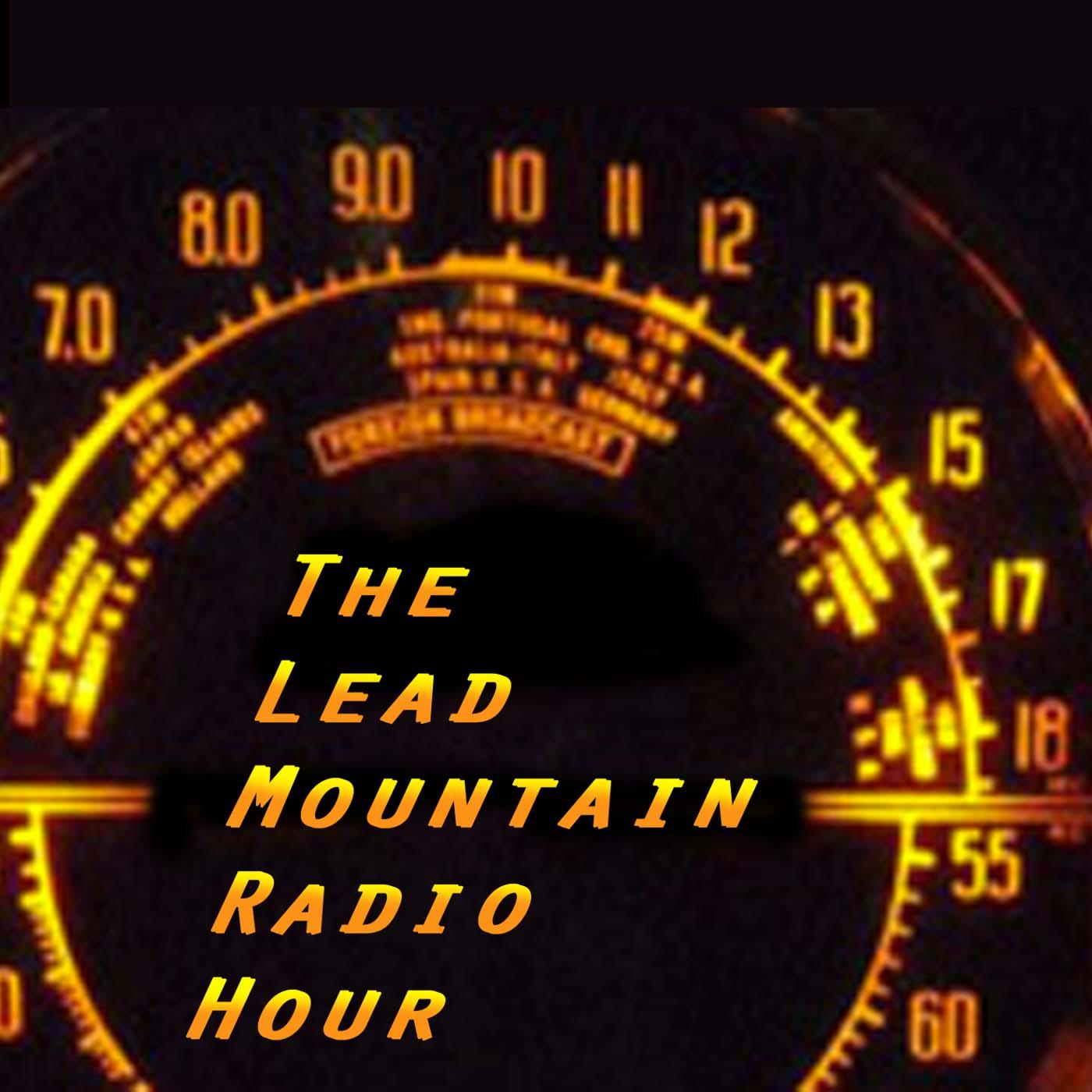 Lead Mountain Radio Hour