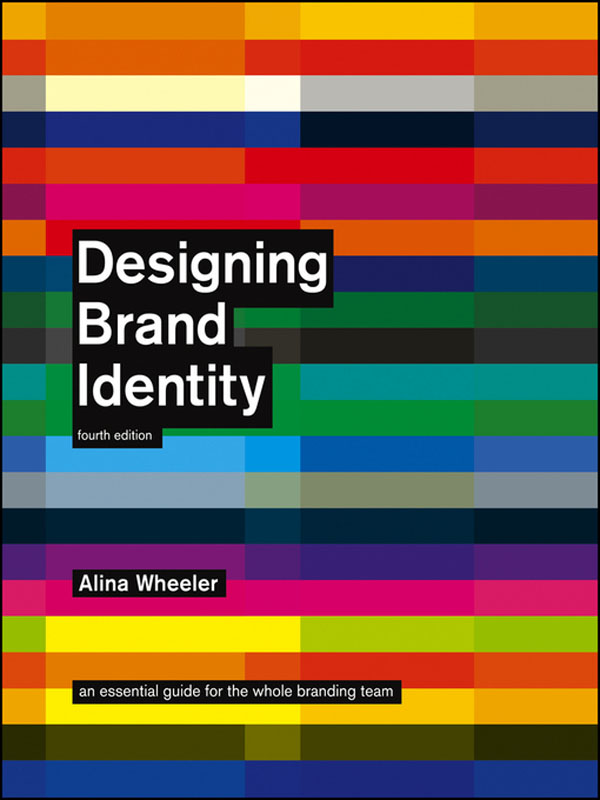 Designing-Brand-Identity-An-Essential-Guide-for-the-Whole-Branding-Team-by-Alina-Wheeler.jpg