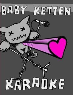baby ketten karaoke 1.jpg