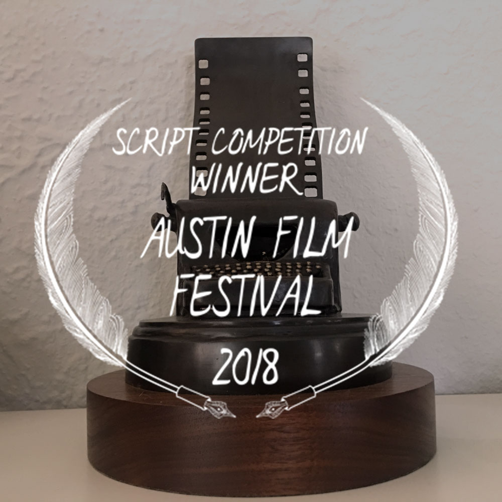 Austin Film Festival - Screenplay win