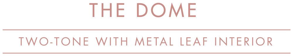 DOME metal leaf_1.jpg