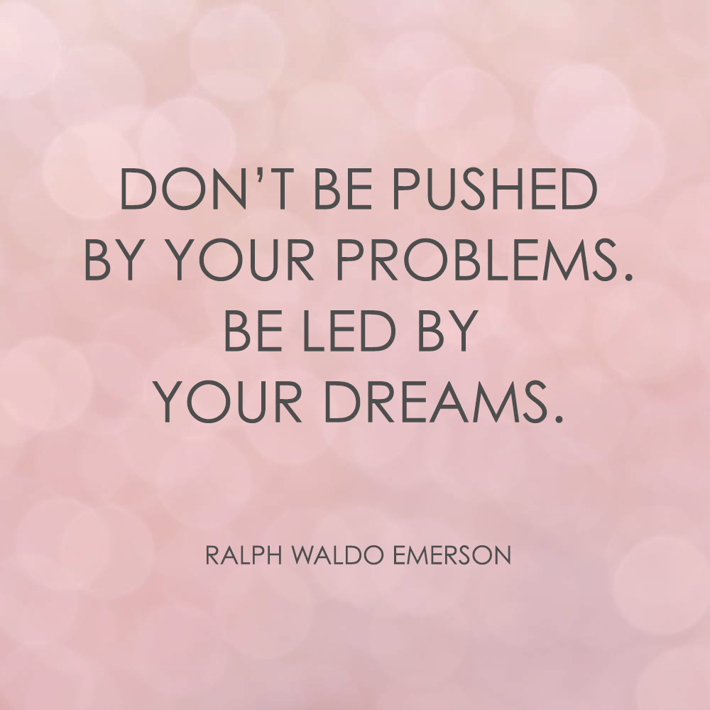 Quotes Be Led By Your Dreams Franki Durbin