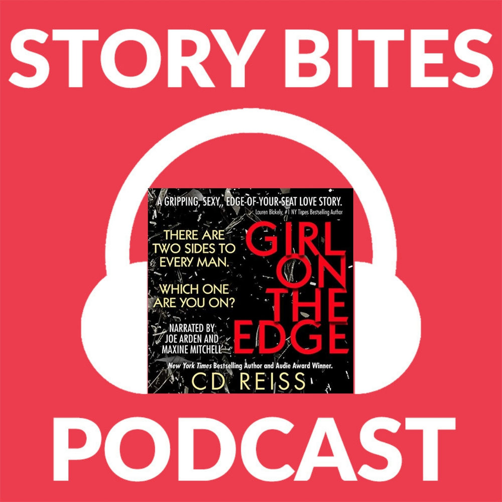 The dark and twisty episode! - Girl on the Edge by CD Reiss