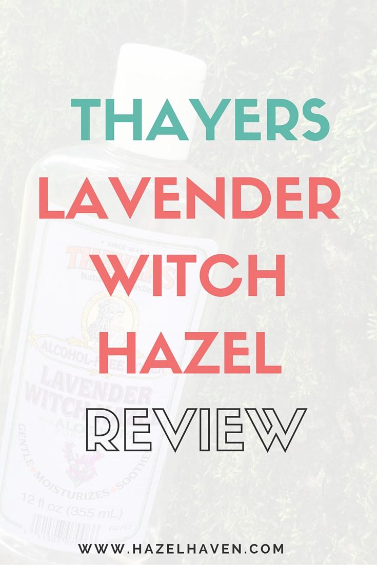 Thayers Lavender Witch Hazel Review   hazelhaven.com