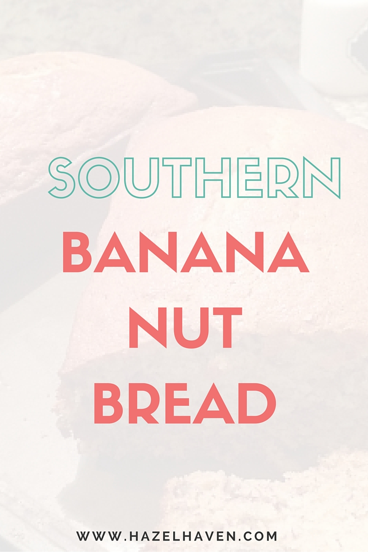 Southern Banana Nut Bread | hazelhaven.com @hazelhaven