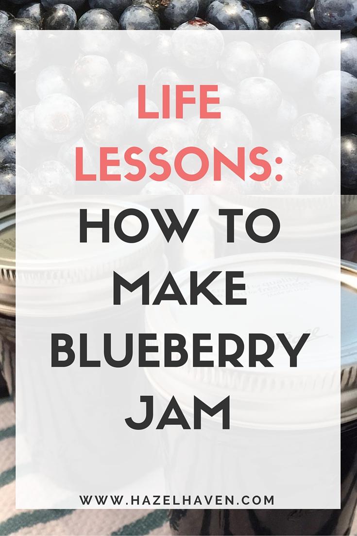 Life Lessons: How to make Blueberry Jam via @hazelhaven