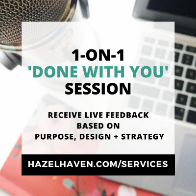 1-on-1 Done With You Session via @hazelhaven