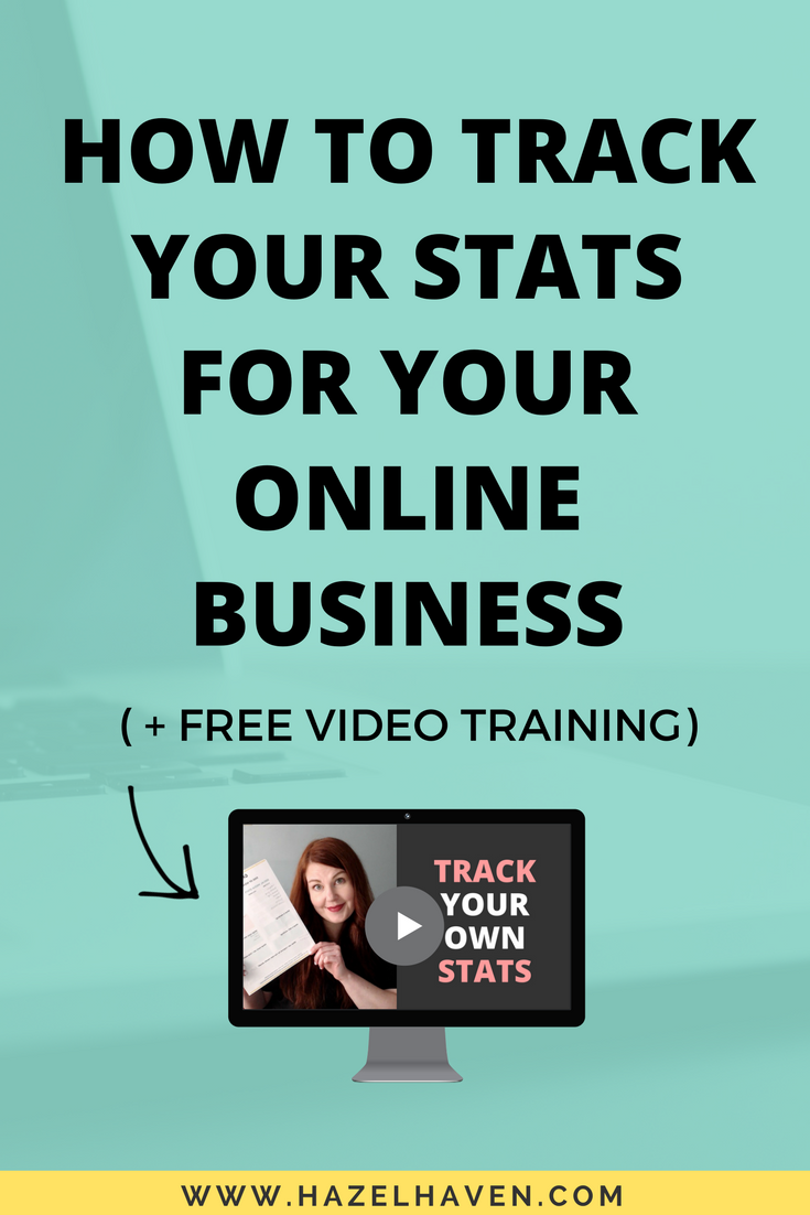 How to Track your Stats for Your Online Business | List Building | Online Business | hazelhaven