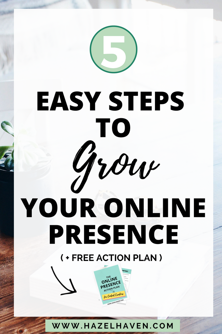How to Grow your online presence in five easy steps #blogging #onlinebusiness #onlinepresence