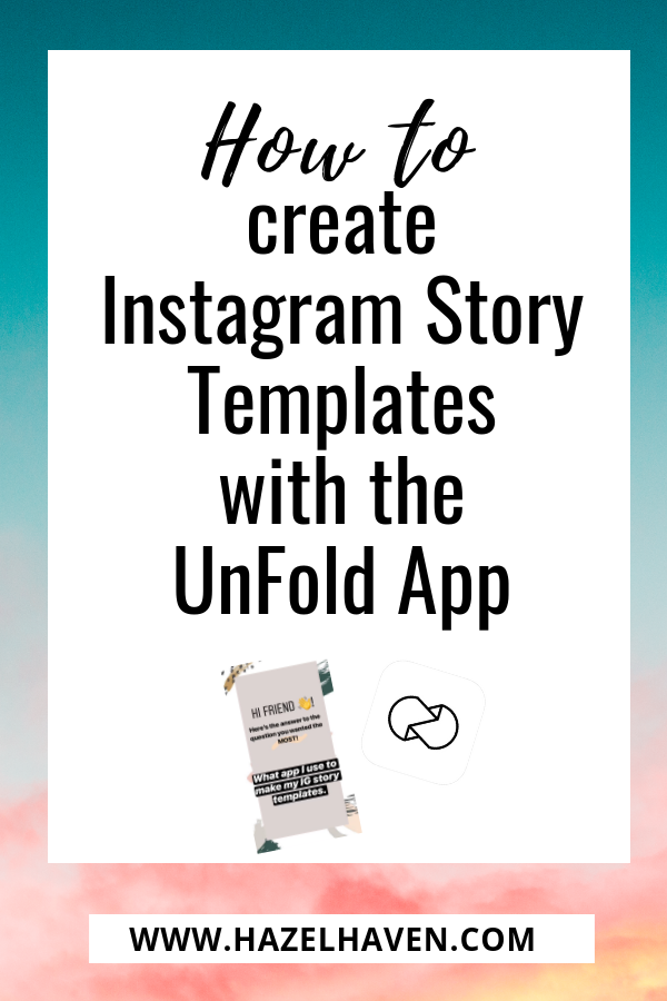 How to create Instagram Story Templates with the UnFold App #instagramstory #instagramstorytemplate #unfoldapp
