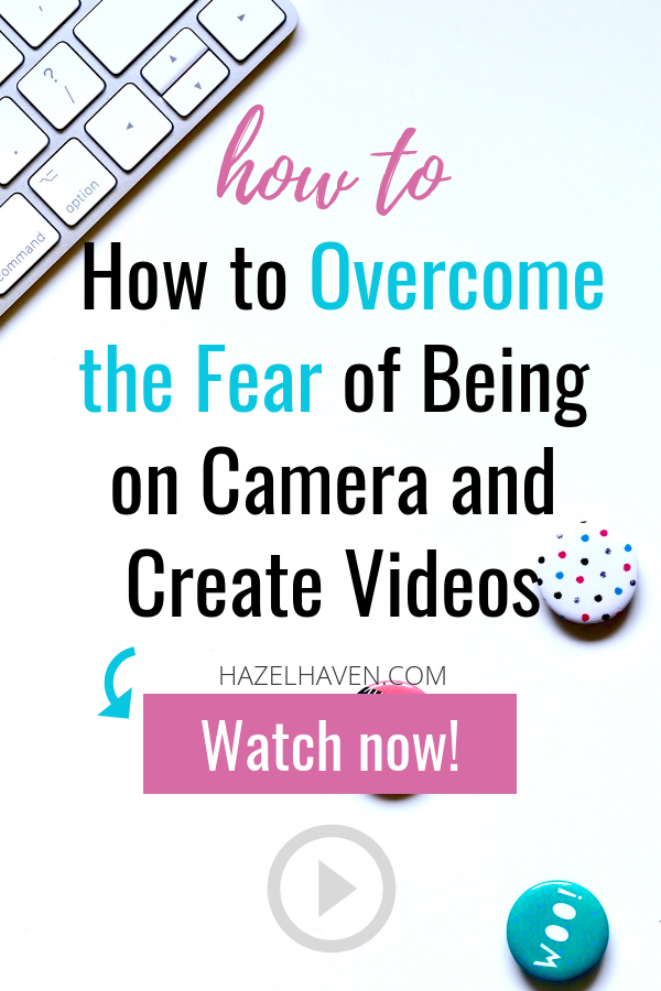 How to Overcome the Fear of Being on Camera and Create Videos #videomarketing #createvideos