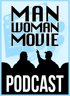 Man Woman Movie Podcast