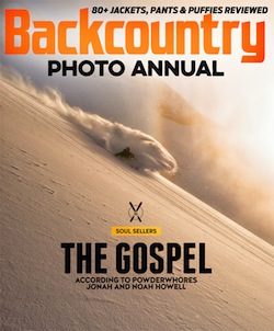 """Missionaries of the Mountains"" — Nobody spreads the gospel of the backcountry like Noah and Jonah Howell, the brothers behind Powderwhore Productions. Backcountry, Dec. 2014"