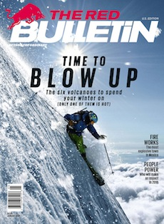 """Riding the Volcano"" - It sounds insane: Spend your vacation time by tempting fate and visiting an active volcano. But is it? Red Bulletin Magazine, January 2016"