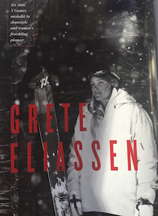 """Boss Lady"" — Pioneering freeskier Grete Eliassen went from halfpipe champ and film star to her biggest role yet: mom.  Ski Magazine, November 2017"