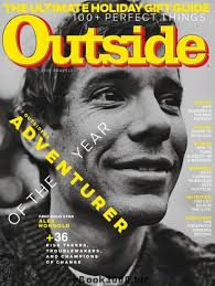 """The Outsiders"" — The year's boldest athletes, activists, entrepreneurs, inventors, artists, and lifesavers. These are the visionaries who inspired us most. Also, check out this  local's guide  to the best ski resorts in the country.  Outside Magazine, Dec. 2018"