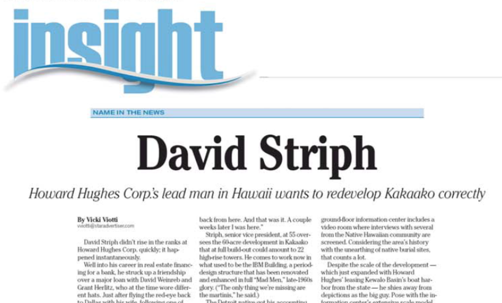 David Striph: Howard Hughes Corp.'s lead man in Hawaii wants to redevelop Kakaako correctly, 2014