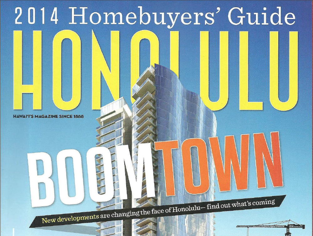 Boomtown: New developments are changing the face of Honolulu, Honolulu Magazine