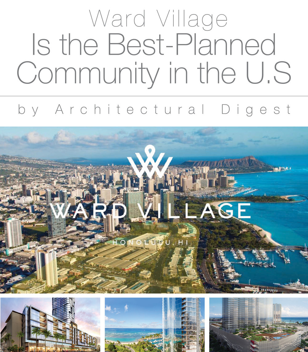 Architectural Digest: Ward Village Is The Best Planned Community In The U.S.  U2014 Jack Tyrrell U0026 Company