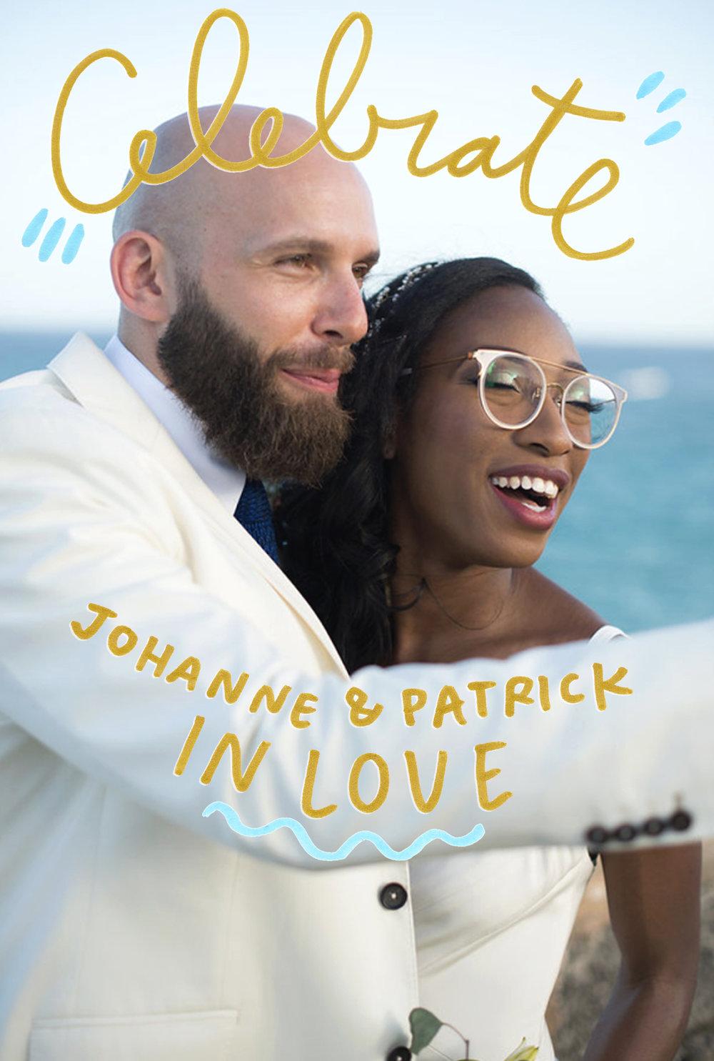 - JOHANNE & PATRICK'S PARTY POSTCARDFor a special,post-destination-wedding bash.