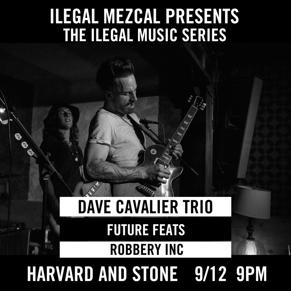Featuring Dave Cavalier Trio, Future Feats and Robbery Inc.