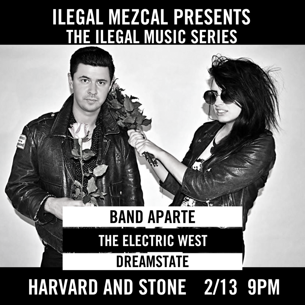 Featuring Band Aparte || The Electric West || Dreamstate