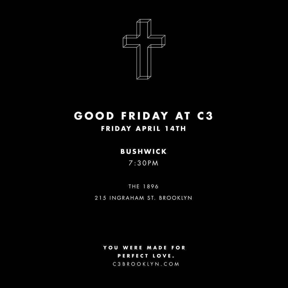 GOODFRIDAY_Bushwick.jpg