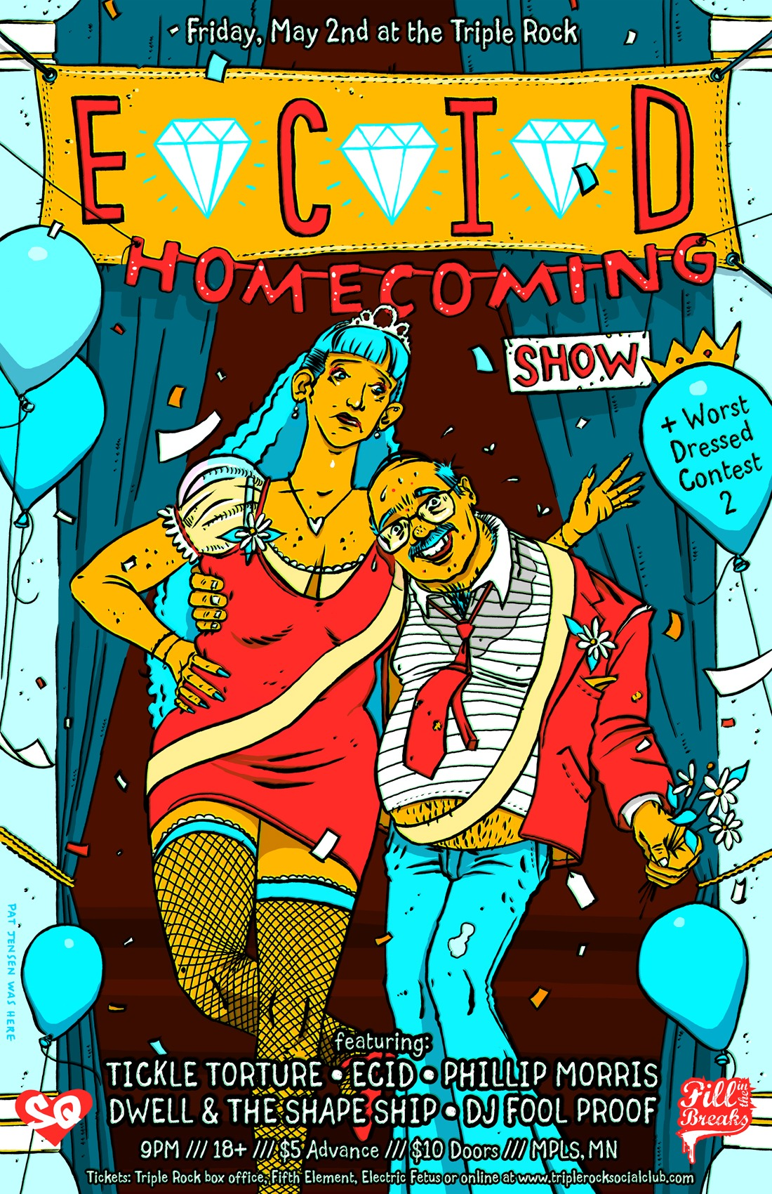 "After a month and half on the road I had to throw a homecoming party. This is one of my favorite line-up's I've put together in a while. The mixture of rap and pop and blues is exciting. If you haven't heard of some of these guys, check em out.  As far as the ""Worst Dressed Contest 2"" goes. We will have a few ""celebrity"" judges crowning our king and queen. With swag provided by Sexy Quality and taco bell provided by yours truly. This is like the pre-soundset warm-up. I will be in tour shape and plan to murder shit. Let's party SHOUT OUT TO PAT JENSEN FOR THE AMAZING POSTER ART!"